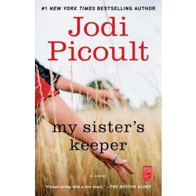 My Sister's Keeper: A Novel (Paperback)