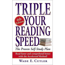 Triple Your Reading Speed, 4th Edition (Mass Market)