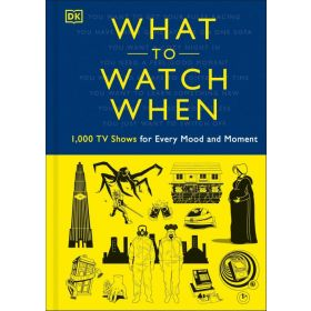 What to Watch When (Hardcover)