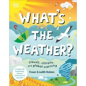 What's the Weather?: Clouds, Climate, and Global Warming (Hardcover)
