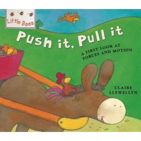 Push It, Pull It: A First Look at Forces and Motion (Paperback)