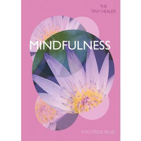 Tiny Healer: Mindfulness (Hardcover)