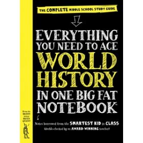 Everything You Need to Ace World History in One Big Fat Notebook (Paperback)