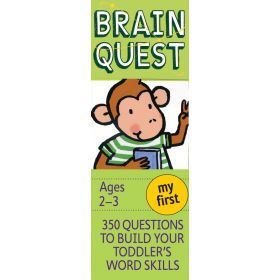 My First Brain Quest: 350 Questions and Answers to Build Your Toddlers Word Skills, Revised 4th Edition (Cards)