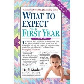What to Expect the First Year: 3rd Edition (Paperback)