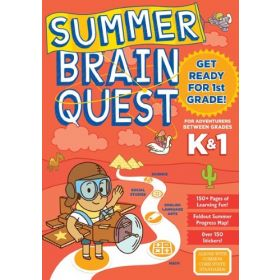 Summer Brain Quest: Get Ready for 1st Grade (Paperback)