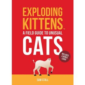 Exploding Kittens: A Field Guide to Unusual Cats (Hardcover)