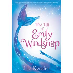 The Tail of Emily Windsnap, Book 1 (Paperback)