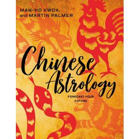 Chinese Astrology: Forecast Your Future (Paperback)