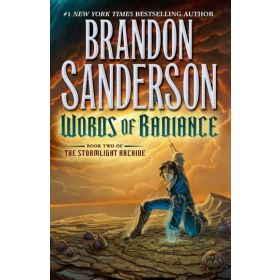 Words of Radiance: The Stormlight Archive, Book 2 (Hardcover)