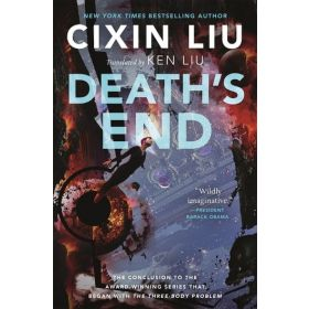 Death's End: The Three-Body Problem Series, Book 3 (Paperback)