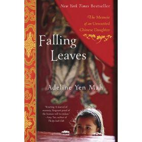 Falling Leaves: Memoir of an Unwanted Chinese Daughter (Paperback)