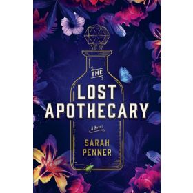 The Lost Apothecary: A Novel, Export Edition (Paperback)