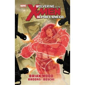 Alpha & Omega: Wolverine and the X-Men (Hardcover)
