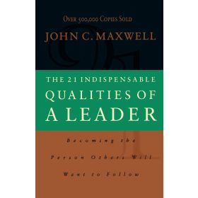The 21 Indispensable Qualities of a Leader (Paperback)