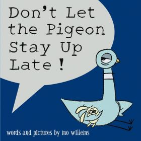 Don't Let the Pigeon Stay Up Late!, Pigeon Series (Hardcover)
