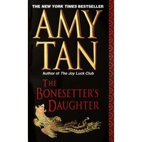 The Bonesetter's Daughter: A Novel (Mass Market)