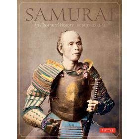 Samurai: An Illustrated History (Hardcover)