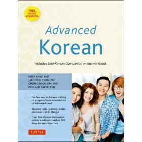 Advanced Korean: Includes Sino-Korean Companion Online Workbook (Paperback)