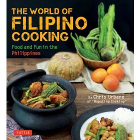 The World of Filipino Cooking Food and Fun in the Philippines (Paperback)