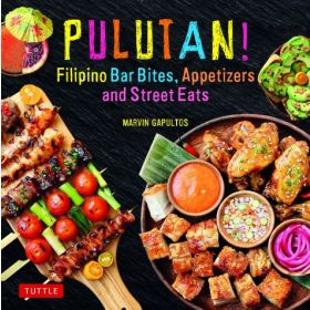 Pulutan! Filipino Bar Snacks, Appetizers and Street Eats (Hardcover)