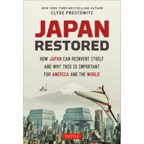 Japan Restored: How Japan Can Reinvent Itself and Why This Is Important for America and the World (Hardcover)