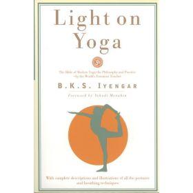 Light on Yoga: The Bible of Modern Yoga (Paperback)