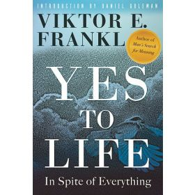 Yes to Life: In Spite of Everything (Hardcover)