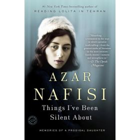 Things I've Been Silent About: Memories of a Prodigal Daughter (Paperback)