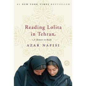 Reading Lolita in Tehran: A Memoir in Books (Paperback)