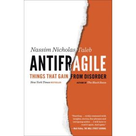 Antifragile: Things That Gain from Disorder (Paperback)