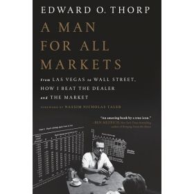 A Man for All Markets: From Las Vegas to Wall Street, How I Beat the Dealer and the Market (Paperback)