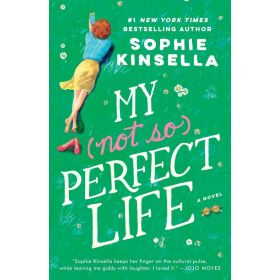 My Not So Perfect Life: A Novel (Paperback)