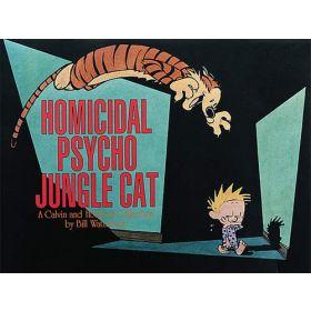Homicidal Psycho Jungle Cat, Calvin and Hobbes Book 13 (Paperback)
