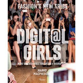 Digital Girls: Fashion's New Tribe (Hardcover)