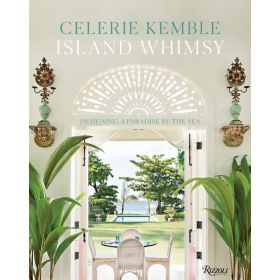 Island Whimsy: Designing a Paradise by the Sea (Hardcover)