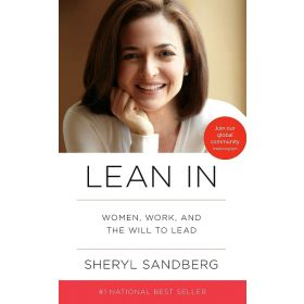 Lean In: Women, Work, and the Will to Lead (Paperback)