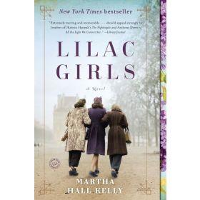 Lilac Girls: A Novel (Paperback)