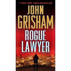 Rogue Lawyer: A Novel, Export Edition (Mass Market)