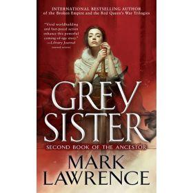 Grey Sister: Book of the Ancestor, Book 2 (Mass Market)