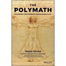 The Polymath: Unlocking the Power of Human Versatility, 1st Edition (Hardcover)