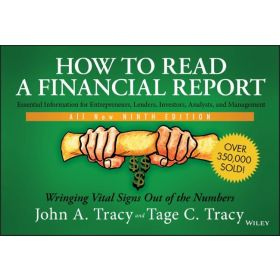 How to Read a Financial Report: Wringing Vital Signs Out of the Numbers, 9th Edition (Paperback)