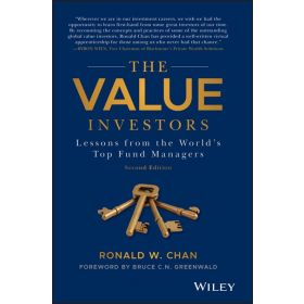 The Value Investors: Lessons from the World's Top Fund Managers, 2nd Edition (Hardcover)