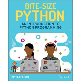 Bite-Size Python: An Introduction to Python Programming (Paperback)