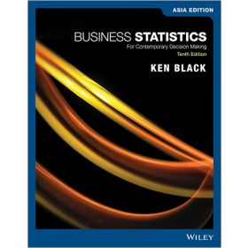 Business Statistics: For Contemporary Decision Making, 10th Edition, Asia Edition (Paperback)