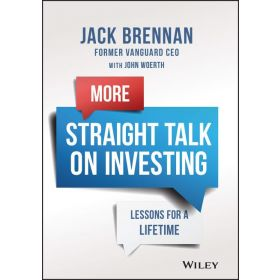 More Straight Talk on Investing: Lessons for a Lifetime (Hardcover)