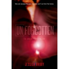 Unforgotten: Unremembered Trilogy, Book 2 (Paperback)