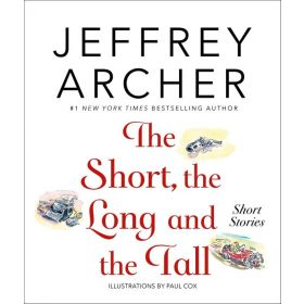 The Short, the Long and the Tall: Short Stories (Hardcover)