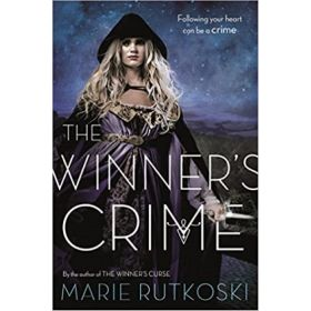 The Winner's Crime: The Winner's Trilogy, Book 2 (Paperback)