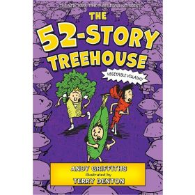 The 52-Story Treehouse: Vegetable Villains!, The Treehouse Book 4 (Paperback)